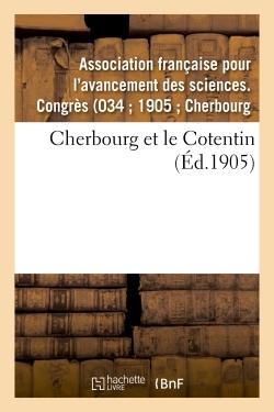 CHERBOURG ET LE COTENTIN