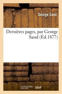 DERNIERES PAGES, PAR GEORGE SAND
