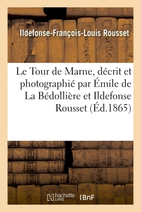 LE TOUR DE MARNE, DECRIT ET PHOTOGRAPHIE