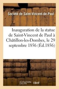 INAUGURATION DE LA STATUE DE SAINT-VINCENT DE PAUL A CHATILLON-LES-DOMBES, LE 29 SEPTEMBRE 1856