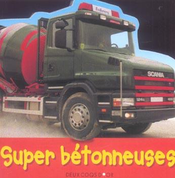 SUPER BETONNEUSES