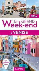 UN GRAND WEEK-END A VENISE 2016