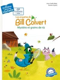 1ERES LECTURES (CP1) LES ENQUETES DE BILL COLVERT : MYSTERE ET GRAINS DE RIZ