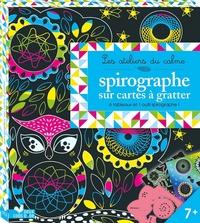 SPIROGRAPHE SUR CARTES A GRATTER - BOITE AVEC ACCESSOIRE