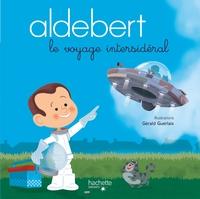 ALDEBERT - LE VOYAGE INTERSIDERAL / LIVRE CD