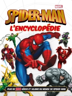SPIDER-MAN - L'ENCYCLOPEDIE - MARVEL