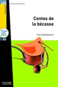 CLASSIQUES - T01 - LFF A2 : LES CONTES DE LA BECASSE + CD AUDIO MP3