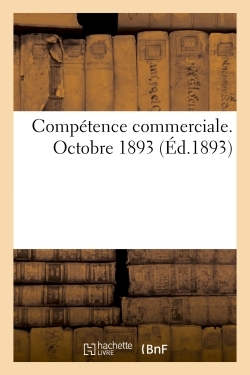 COMPETENCE COMMERCIALE, OCTOBRE 1893
