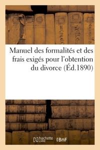 MANUEL DES FORMALITES ET DES FRAIS EXIGES POUR L'OBTENTION DU DIVORCE