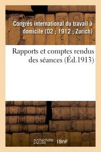 RAPPORTS ET COMPTES RENDUS DES SEANCES