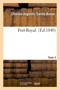 PORT-ROYAL. TOME 4