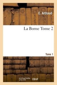 LA BORNE TOME 1
