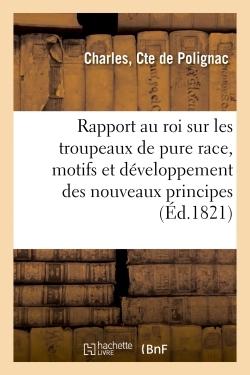RAPPORT AU ROI SUR LES TROUPEAUX DE PURE RACE  EXPLIQUANT LES MOTIFS ET LE DEVELOPPEMENT DES - NOUVE