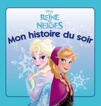 LA REINE DES NEIGES, MON HISTOIRE DU SOIR