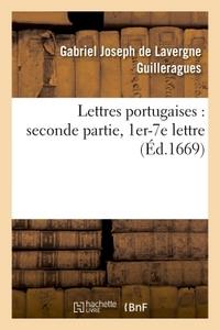 LETTRES PORTUGAISES : SECONDE PARTIE, 1ER-7E LETTRE