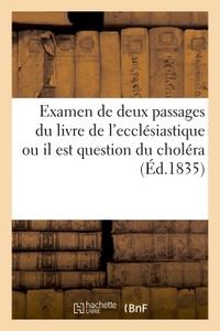 EXAMEN DE DEUX PASSAGES DU LIVRE DE L'ECCLESIASTIQUE OU IL EST QUESTION DU CHOLERA