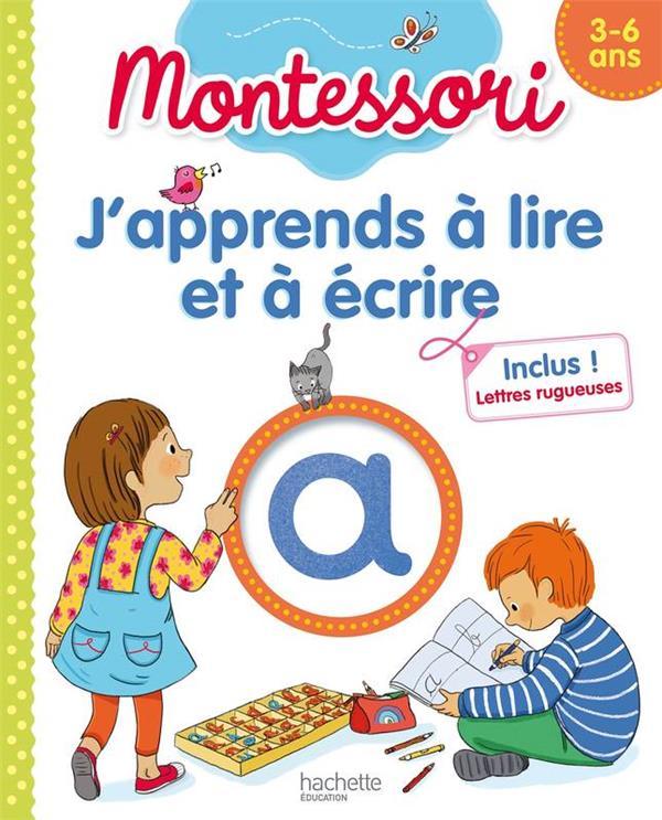 J'apprends a lire et a ecrire montessori (3-6 ans)