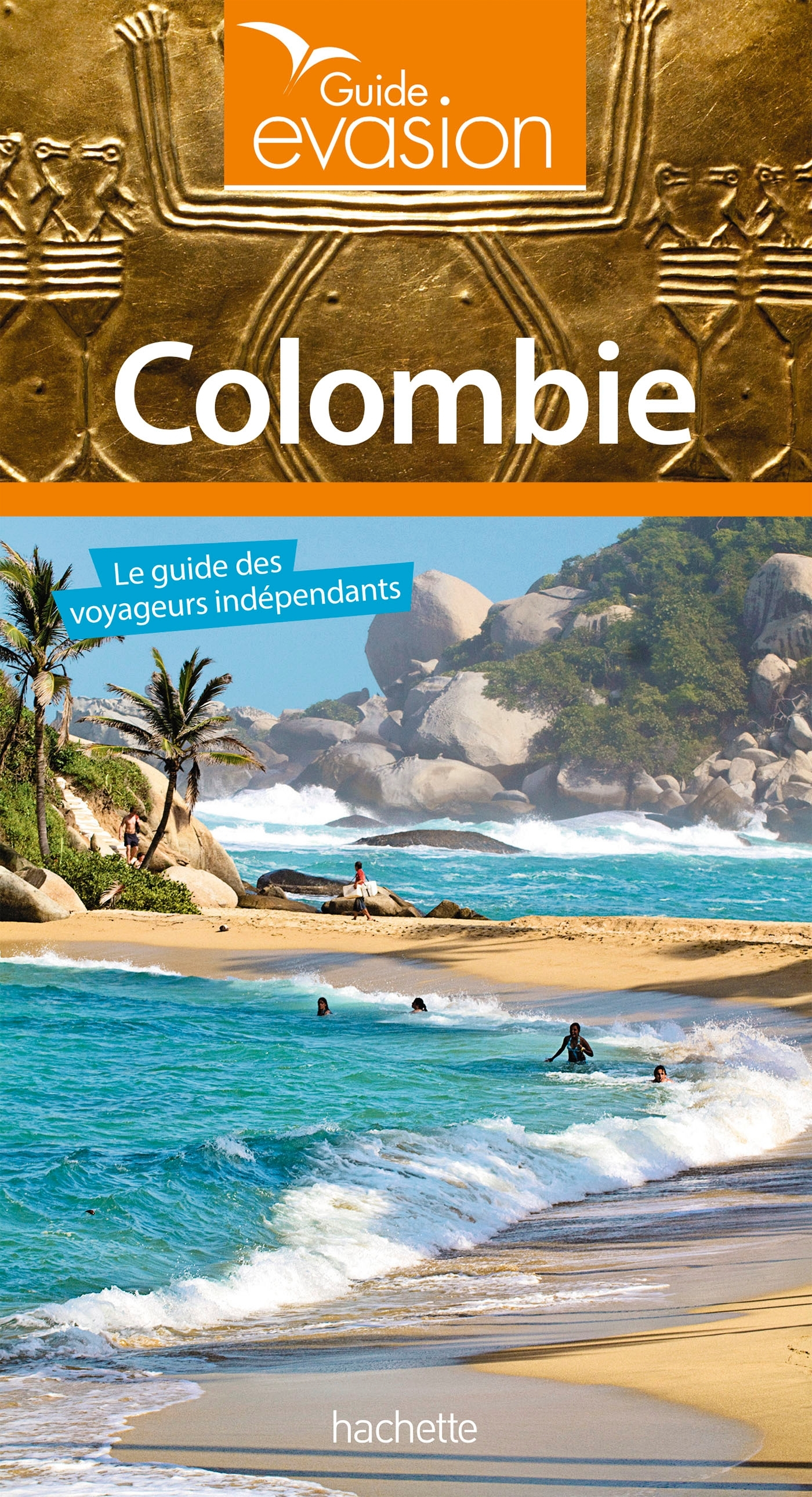 GUIDE EVASION COLOMBIE