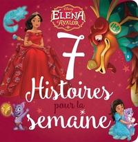 ELENA D'AVALOR - 7 HISTOIRES POUR LA SEMAINE - DISNEY