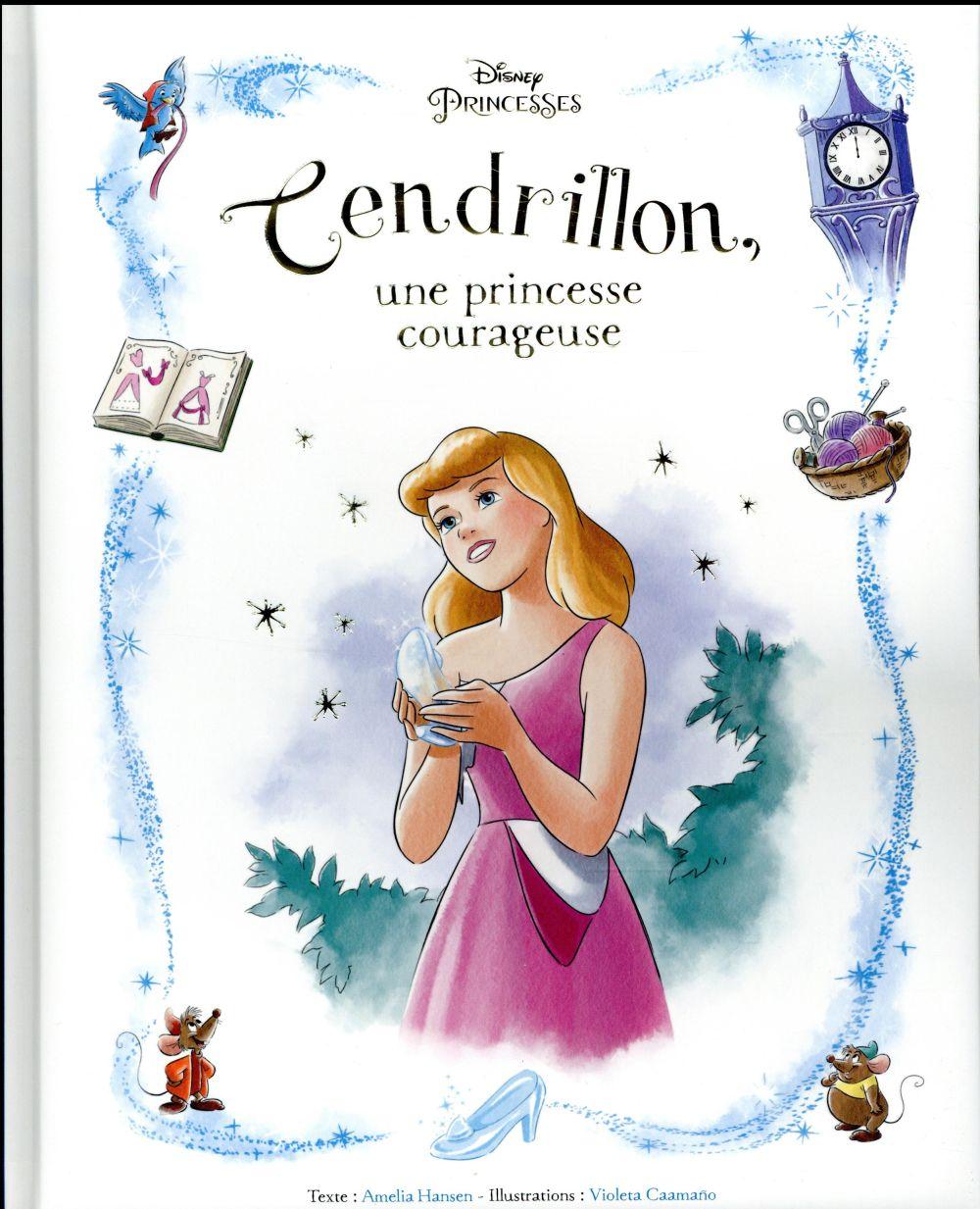 CENDRILLON - ALBUM - UNE PRINCESSE COURAGEUSE