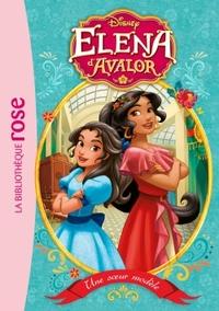 ELENA D'AVALOR - T01 - ELENA D'AVALOR 01 - UNE SOEUR MODELE