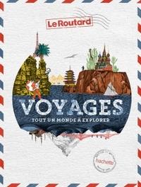 VOYAGES - TOUT UN MONDE A EXPLORER