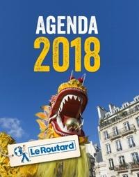 AGENDA 2018 DU ROUTARD. FETES ET FESTIVALS EN FRANCE.