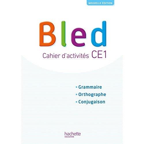 BLED CE1 - CAHIER DE L'ELEVE - EDITION 2018