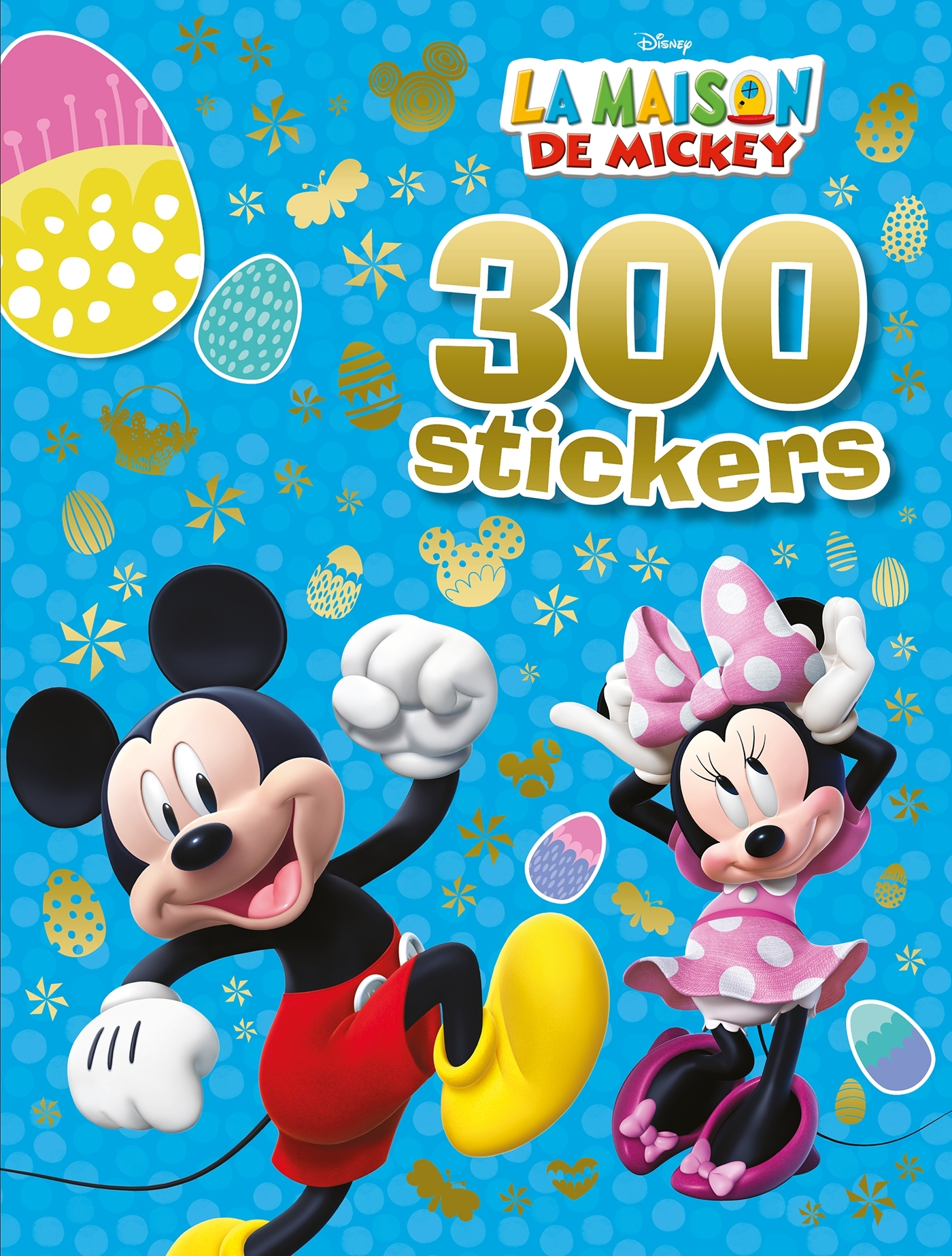 MICKEY - 300 STICKERS  - SPECIAL PAQUES
