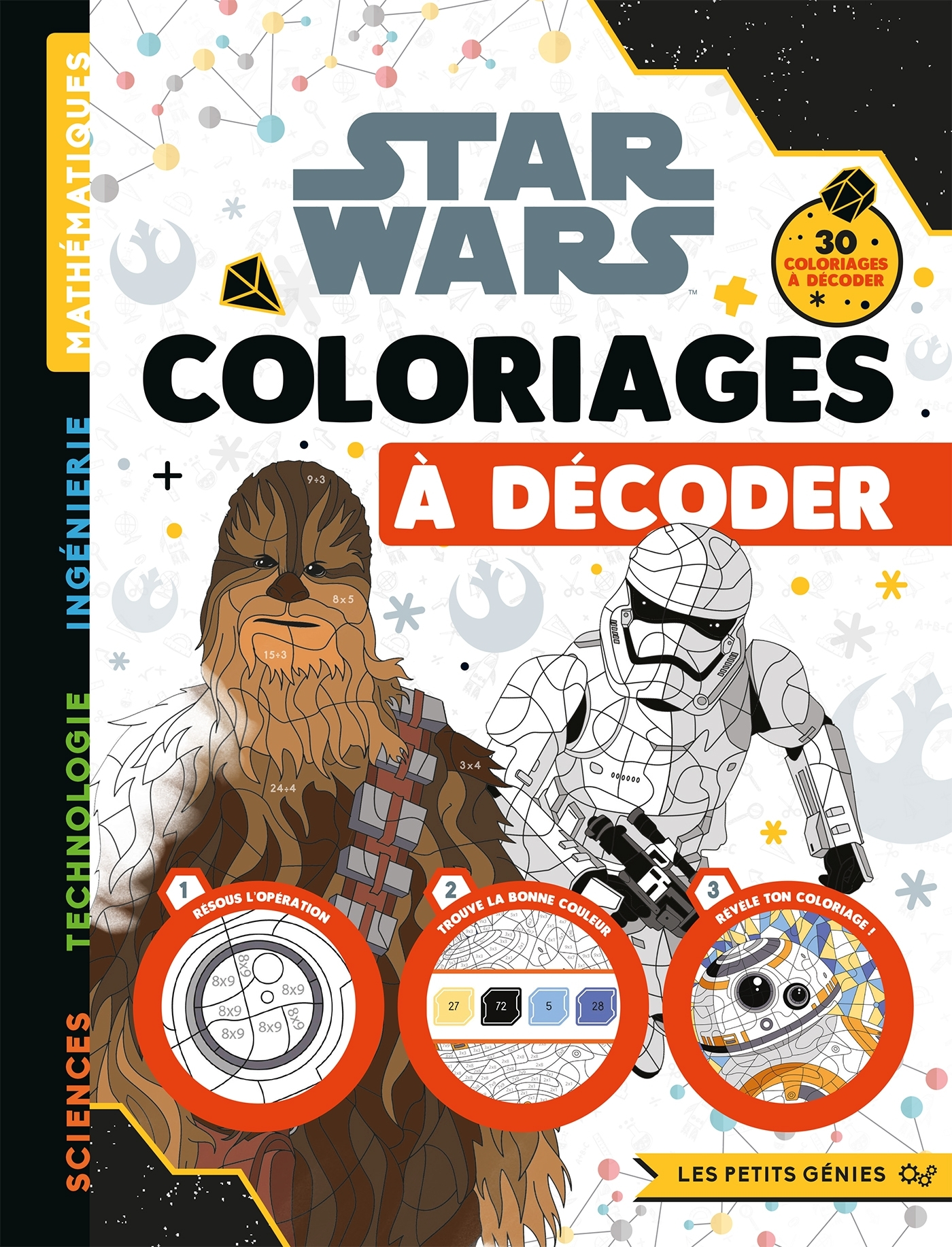 STAR WARS - LES PETITS GENIES - COLORIAGES A DECODER