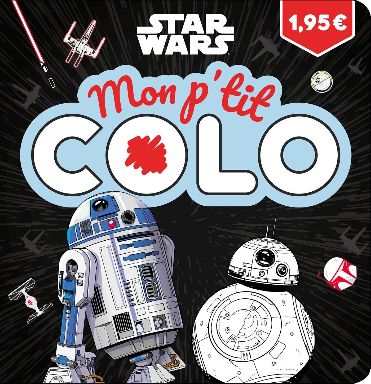 STAR WARS - MON P'TIT COLO