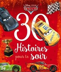 CARS - 30 HISTOIRES POUR LE SOIR - DISNEY PIXAR