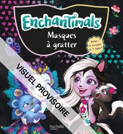 ENCHANTIMALS - MASQUES A GRATTER