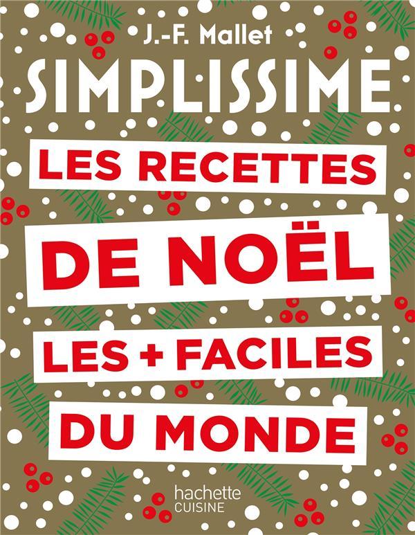 Simplissime les recettes de noel les plus faciles du monde nouvelle edition