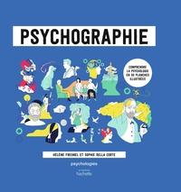PSYCHOGRAPHIE - COMPRENDRE LA PSYCHOLOGIE EN 50 PLANCHES ILLUSTREES