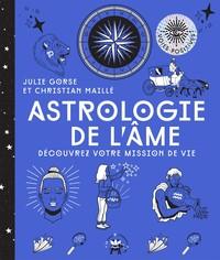 ASTROLOGIE DE L'AME - DECOUVREZ VOTRE MISSION DE VIE