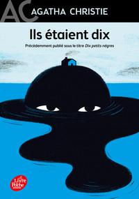 ILS ETAIENT DIX (DIX PETITS NEGRES)