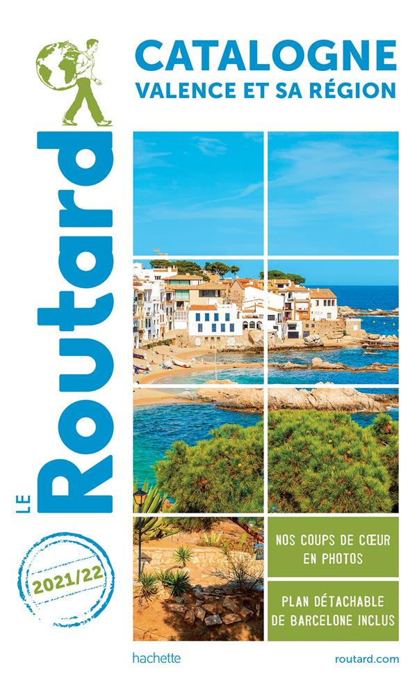 Guide du routard catalogne valence et sa region 2021/22 - + andorre