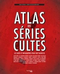 ATLAS DES SERIES CULTES - LES CARTES ET INFOGRAPHIES POUR TOUT SAVOIR