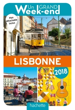 GUIDE UN GRAND WEEK-END A LISBONNE 2018