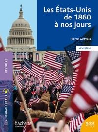 LES FONDAMENTAUX - LES ETATS-UNIS DE 1860 A NOS JOURS