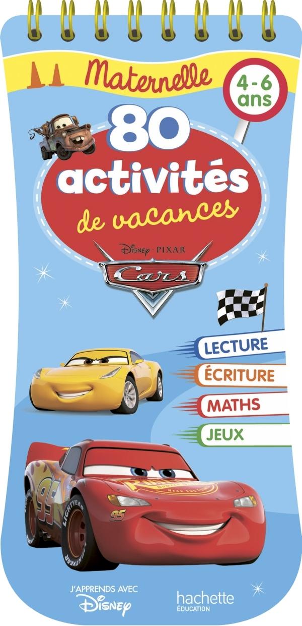 CARS 80 ACTIVITES DE VACANCES, MATERNELLE (4-6 ANS)