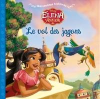 ELENA D'AVALOR - MES PETITES HISTOIRES - LE VOL DES JAGONS