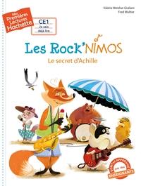 1ERES LECTURES (CE1) LES ROCK'NIMOS : LE SECRET D'ACHILLE