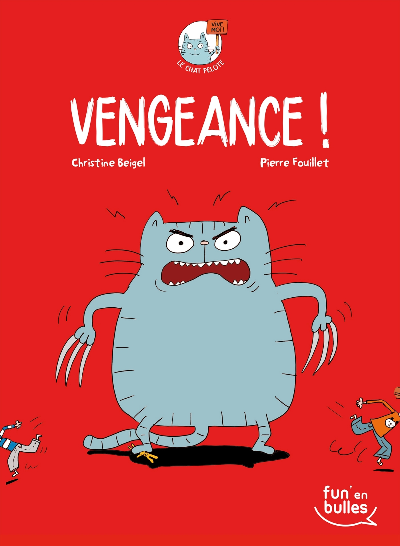 FUN'EN BULLES : LE CHAT PELOTE - VENGEANCE