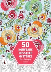 50 NOUVEAUX MESSAGES MYSTERES