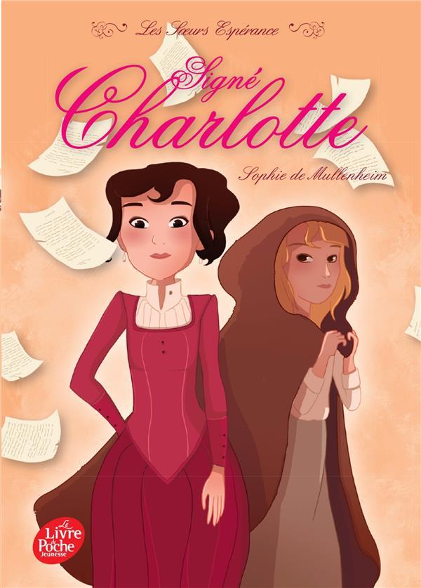 Les soeurs esperance - tome 1 - signe charlotte