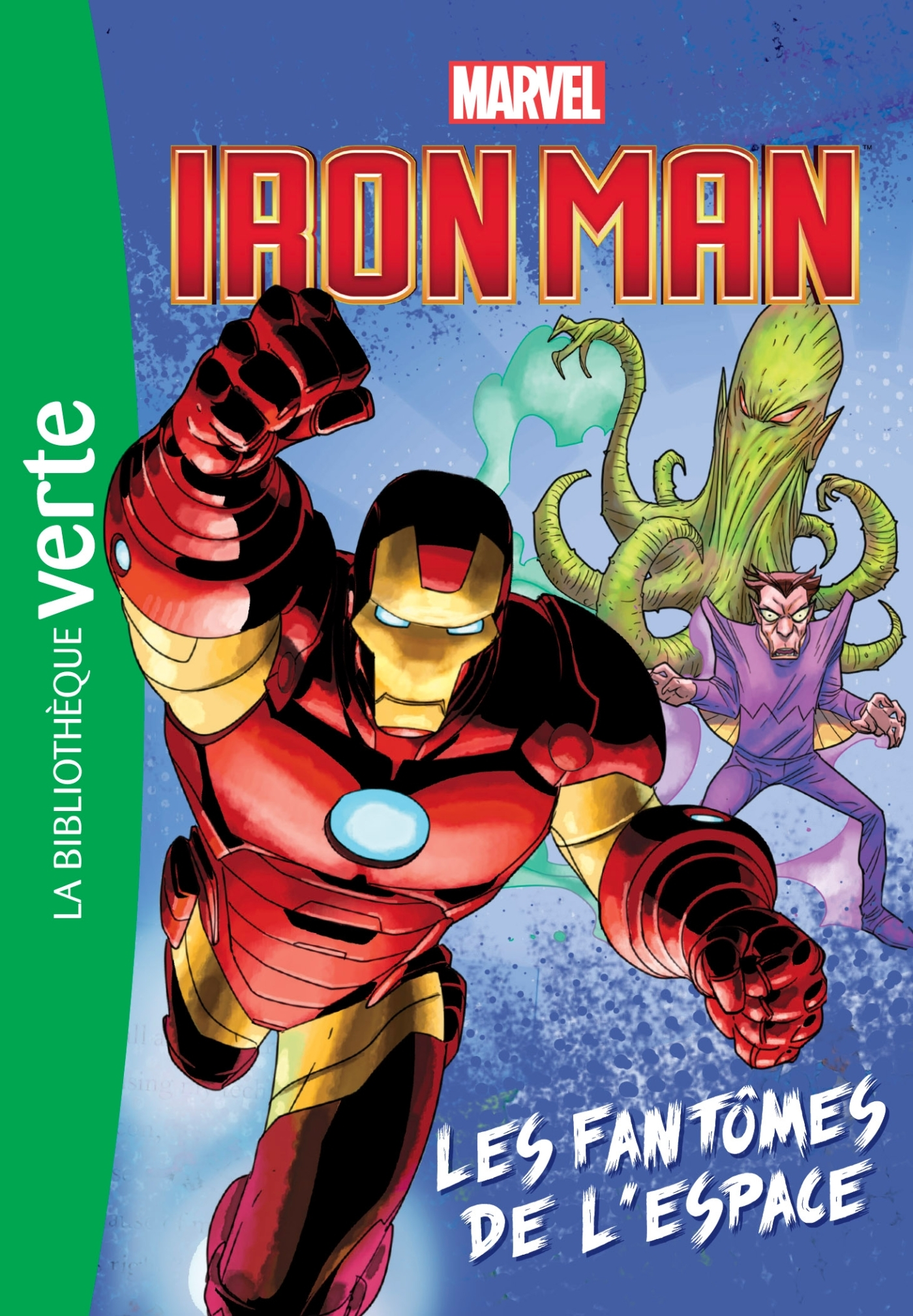HEROS MARVEL 02 - IRON MAN, LES FANTOMES DE L'ESPACE