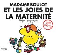 MADAME BOULOT ET LES JOIES DE LA MATERNITE