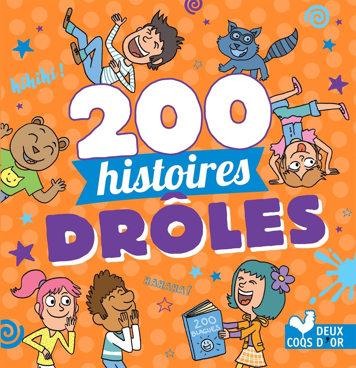 200 HISTOIRES DROLES